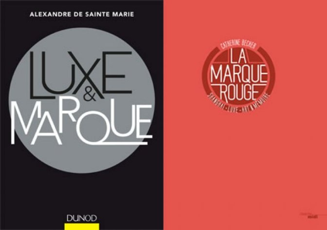 Luxe et marques- La marque rouge face à Luxe et Marque de Sainte- Marie